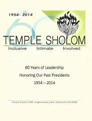 Temple Sholom 60 Years of Leadership, Booklet Honoring Our Past Presidents 1954-2014 (Cincinnati, OH)