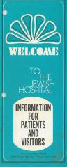 """Welcome to the Jewish Hospital: Information for Patients and Visitors"" Pamphlet by the Jewish Hospital (Cincinnati, OH)"