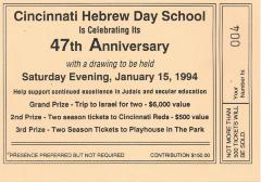 Cincinnati Hebrew Day School (Cincinnati, OH) - Raffle Tickets for 47th Anniversary Drawing, 1994