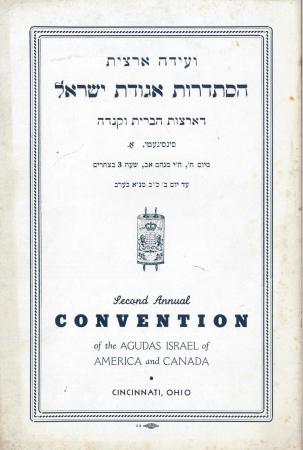 Agudas [Agudath] Israel of America and Canada - Second Annual Convention Booklet August 22 - 26, 1940
