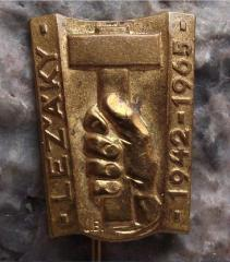 Lezaky Commemoration Pin #3 - Marking the 23nd Anniversary in 1965 of the Destruction of the Village of Lezaky by the Occupying German Forces During World War II