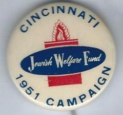 Cincinnati, Ohio Jewish Welfare Fund 1951 Campaign Pinback Button