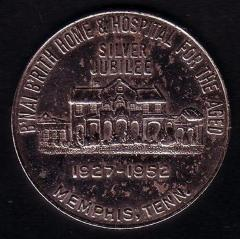 B'Nai Brith Home & Hospital for the Aged, Memphis Tennessee Silver Jubilee Good Luck Token